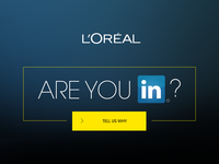 L'Oreal - LinkedIN campaign - Are you In? Design&Code / Loreal