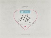 L'Oreal INside Me - LinkedIN Campaign