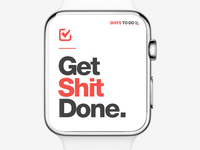 get shit done - even on your apple watch with the ios app! design app list todo watch apple ios getshitdone gsd done shit get