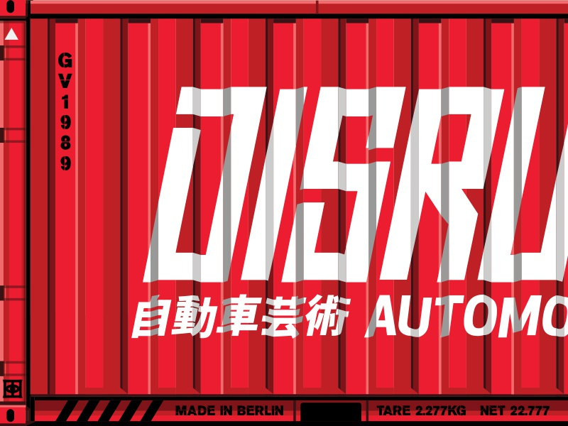 Shipping Global Chaos! graphic sticker automotive cars drift japan container shipping vector printing vinyl wrap motorcycle car art auto disrupt