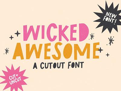 Wicked Awesome Cutout font typography script amazing font elegant font beautiful font script font illustration cursive font calligraphy wedding font