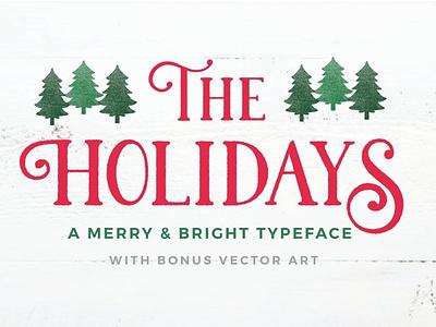 The Holidays - A Christmas Typeface typography beautiful font amazing font elegant font calligraphy cursive font wedding font