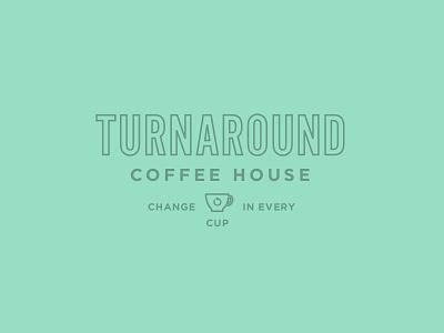 Turnaround Coffee House 2 coffee logo cup change turnaround