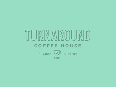 Turnaround Coffee House 2 coffee logo cup change turnaround