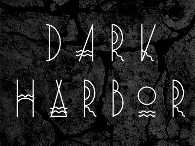 Dark Harbor type typography letter design font typeface