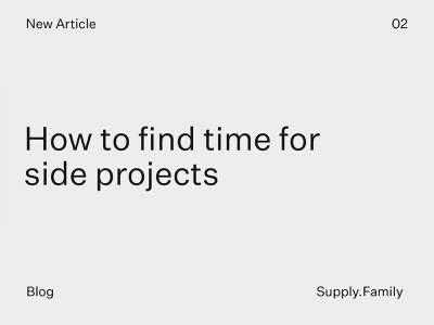How to find time for side projects? article photoshop template psd graphics mockups side project blog