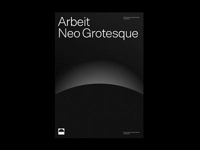 Arbeit Typeface neo-grotesque swiss typography sans font design typeface type