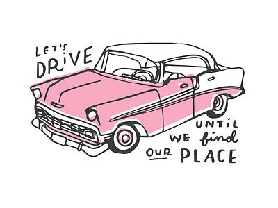 Our Place vintage vintage car lettering handlettering design drawing illustration