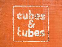 Cubes & Tubes