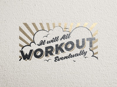 It Will Workout