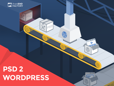 Psd 2 Wordpress slicing htmlcss frontend factory wordpress psd psd2wordpress