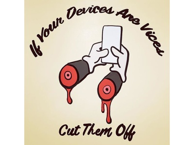 """""""If Your Devices Are Vices Cut Them Off"""" 07 blood white gloves technology pencil illustration hands cartoon addiction"""