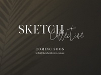 Sketch Collective Coming Soon