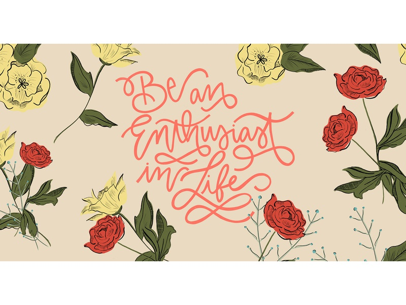 Be an Enthusiast in Life skillshare concept lettering hand lettering floral pattern procreate pattern illustration fun branding graphic design design