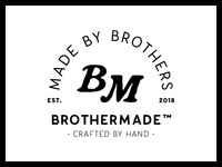 Brothermade™
