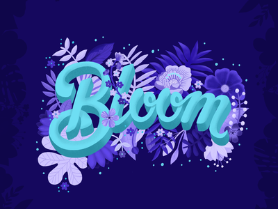 Bloom dimensional type bloom botanical typography type lettering floral art design procreate ipad pro vibrant colors flowers illustration