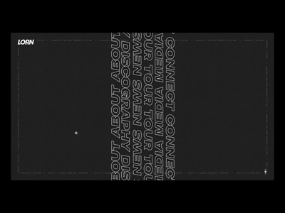 Lorn concept website web animation typogaphy landing page website music ux  ui black  white glitch concept after affects motion design interaction design webdesign web