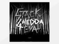 STACK CHEDDA' 4EVA