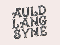 Auld Lang Syne NYE Lettering
