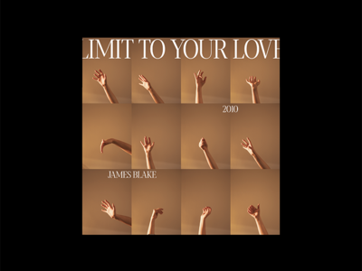 Album cover 250320 limit to your love james blake album artwork cd cover music art album cover music paper photography editorial grid type print layout typography