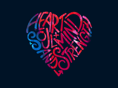 Heart, Soul, Mind and Strength
