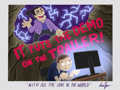 IT PUTS THE DEMO ON THE TRAILER! illustration