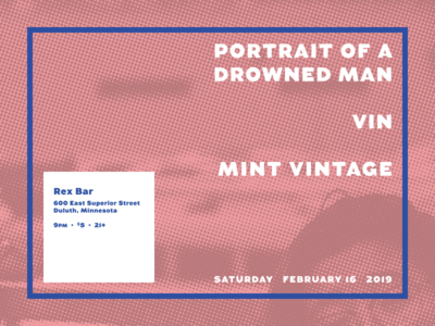 Portrait of a Drowned Man poster - 2/16/19 poster half tone gig poster