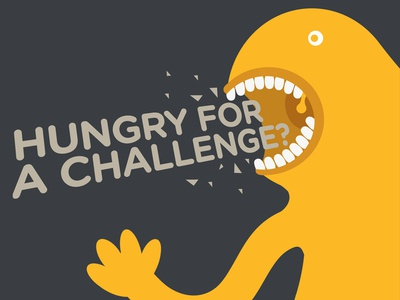 Hungry for a challenge