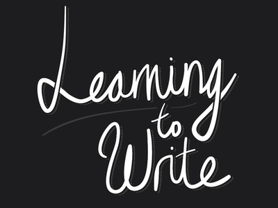 Learning to Write: Part 2