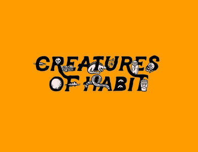 Creatures of Habit - Design Week Type