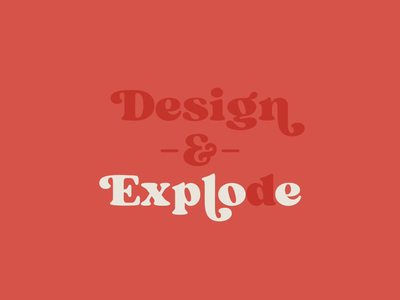 Design & Explode branding typography design illustration animation
