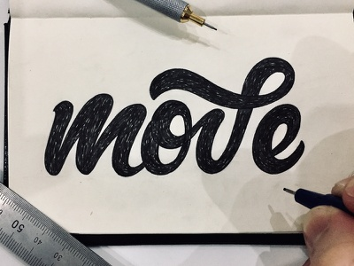 Move type design hand lettering micron rotring moleskin wip sketch calligraphy typography lettering