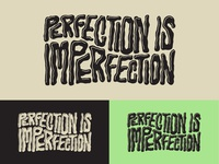 Perfection Is Imperfection