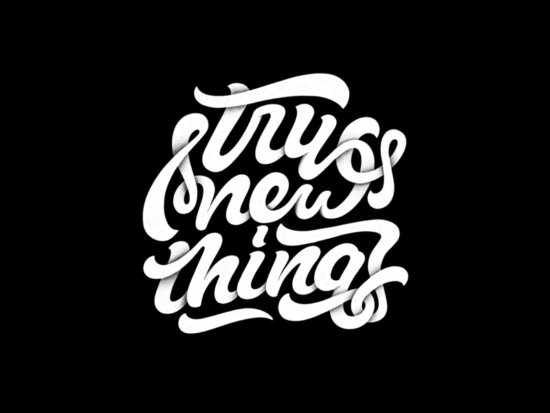 Try New Things B&W try new things script ipad pro art ipad pro procreate texture design illustration calligraphy hand lettering type design lettering typography