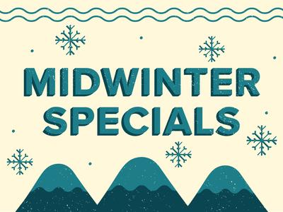 Midwinter Specials