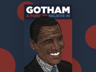 The Gotham Font - Obama Poster barack obama sans serif president obama poster typeface typography font gotham