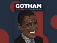 The Gotham Font - Obama Poster