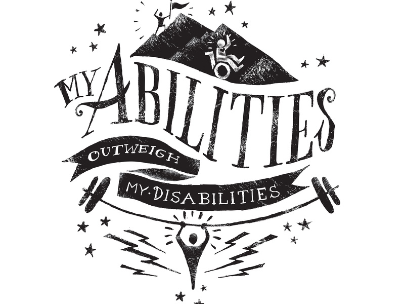 My Abilities Outweigh My Disabilities dumbbell strong man design illustration written strength mountain dew signage words hand drawn letters lettering art lettering artist down syndrome abilities graphic arts hand drawn disabilities typography lettering
