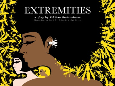 Extremities Poster sexual assault equality girls rape victim rape acting theater theatre poster theatre play negative space yellow wasp womens march womens rights women metoo design typography illustration