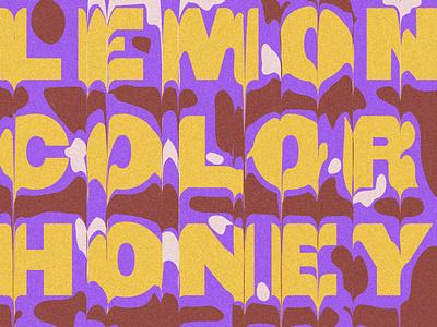Lemon Glow digital illustration typography noise drip lyrics beach house