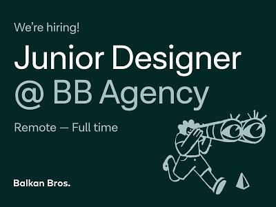 Join BB Agency - Junior Designer designer junior designer open position full time remote agency hiring job user experience product design web design branding graphic design ux ui