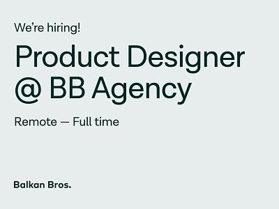 Join BB Agency - Product Designer ux design ui design apply remotework designagency saas design full-time remote bbagency agency job open position hiring product designer