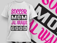 Soccer Mom T-shirt Design