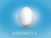 Eggxactly