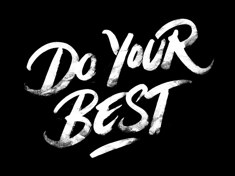 Do Your Best By Max Pirsky