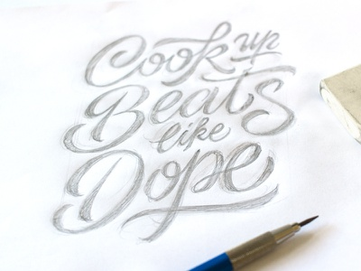 Cook up Beats sketch pencil script typography calligraphy letters custom type lettering sketch