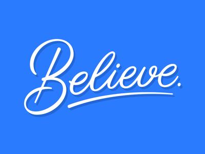 Believe typography type custom calligraphy vector script lettering believe