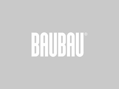 BAUBAU branding simple minimal logotype logo typeface font bauhaus