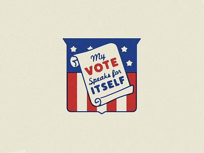 My Vote Speaks for Itself political politics fuck trump usa merica voted button badge america vote