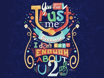 You Can Trust Me Typographic Quote swanson recreation parks illustration design typography parks and rec